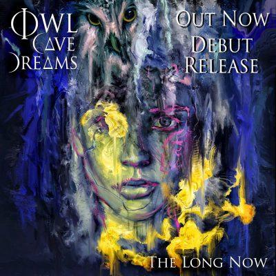 Owl Cave Dreams - The Long Now album cover
